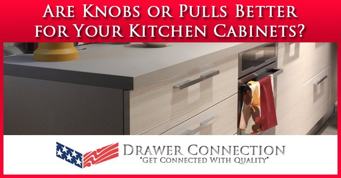 Are S Or Pulls Better For Your Kitchen Cabinets