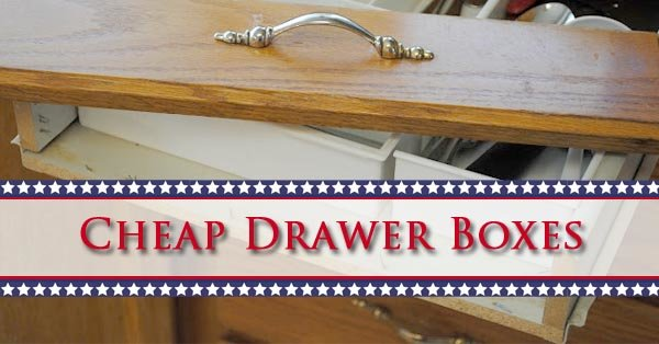 Cheap Drawer Boxes Premade Custom Replacement